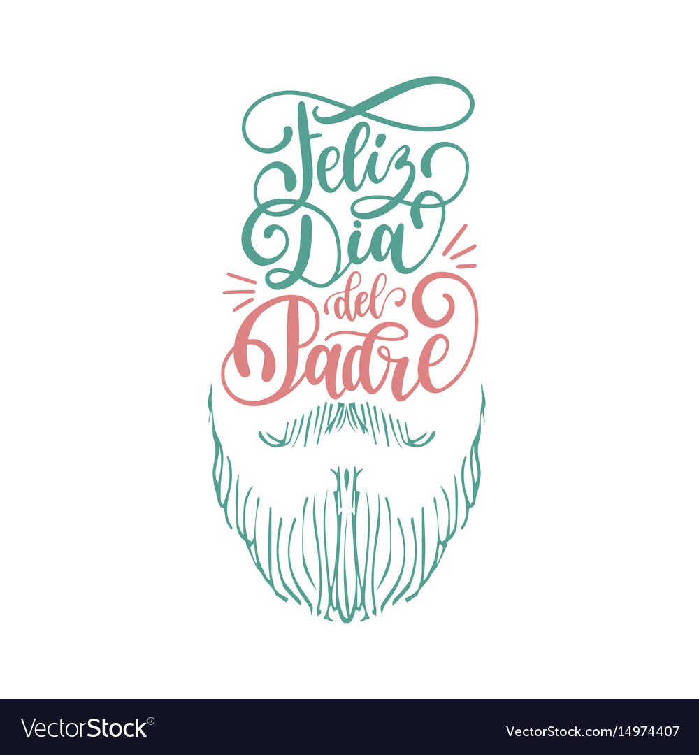 Feliz dia del padrespanish translation of happy vector image