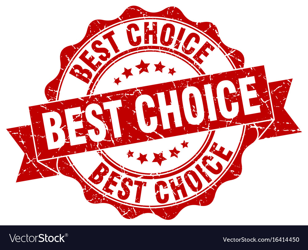 best choice stamp sign seal royalty free vector image