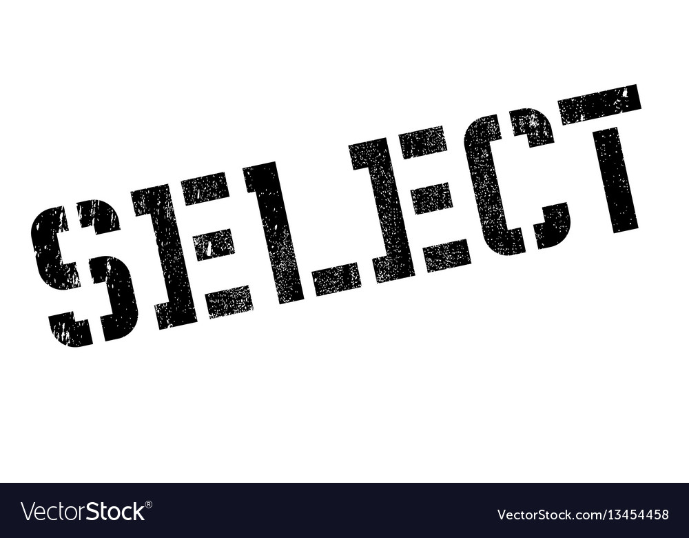 Select rubber stamp vector image