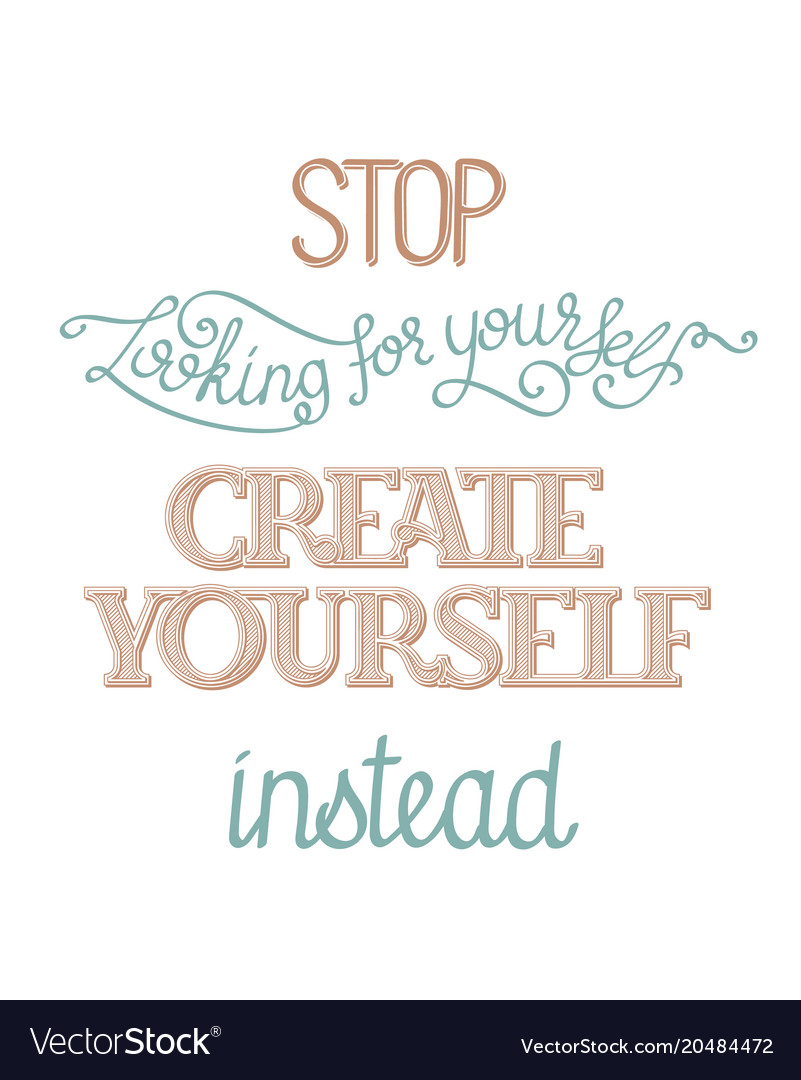 create yourself poster royalty free vector image