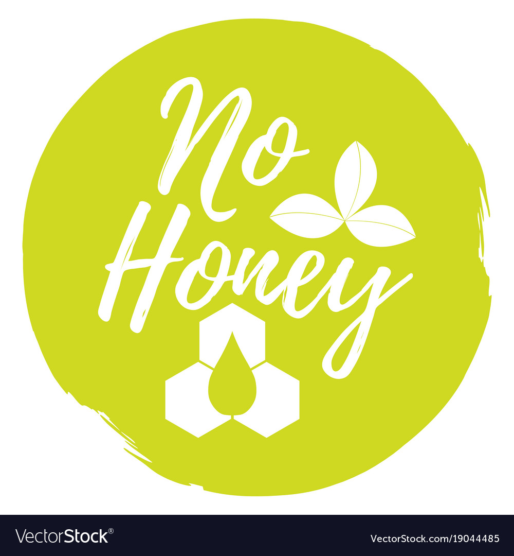 No honey label healthy and organic food font with vector image