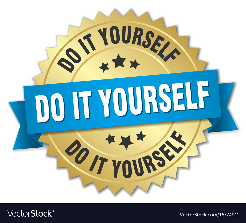 Do it yourself round isolated gold badge vector image solutioingenieria Image collections