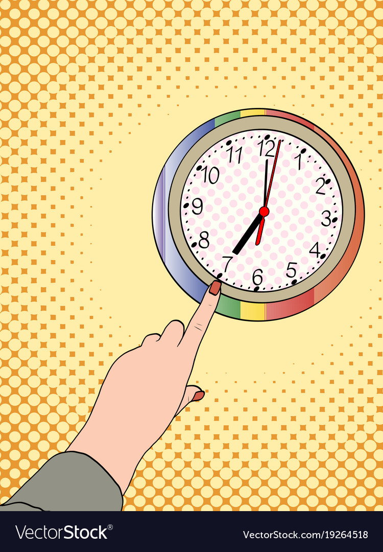 Pop art hand shows on a wall clock half past Vector Image