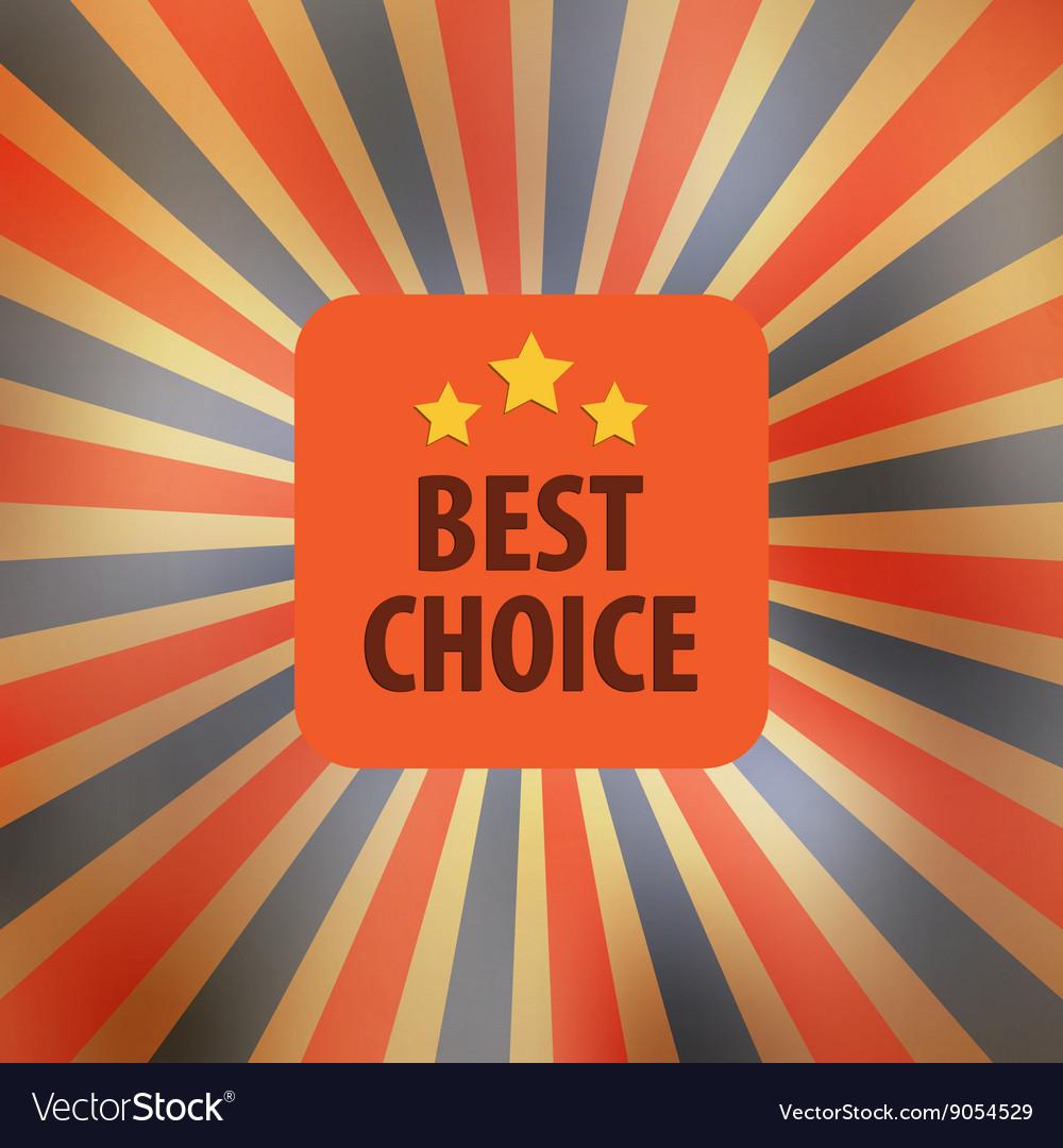 Best choice retro vector image