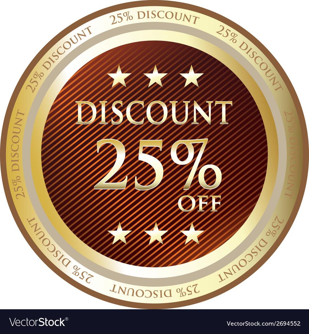 Twenty Five Percent Discount Gold Label vector image