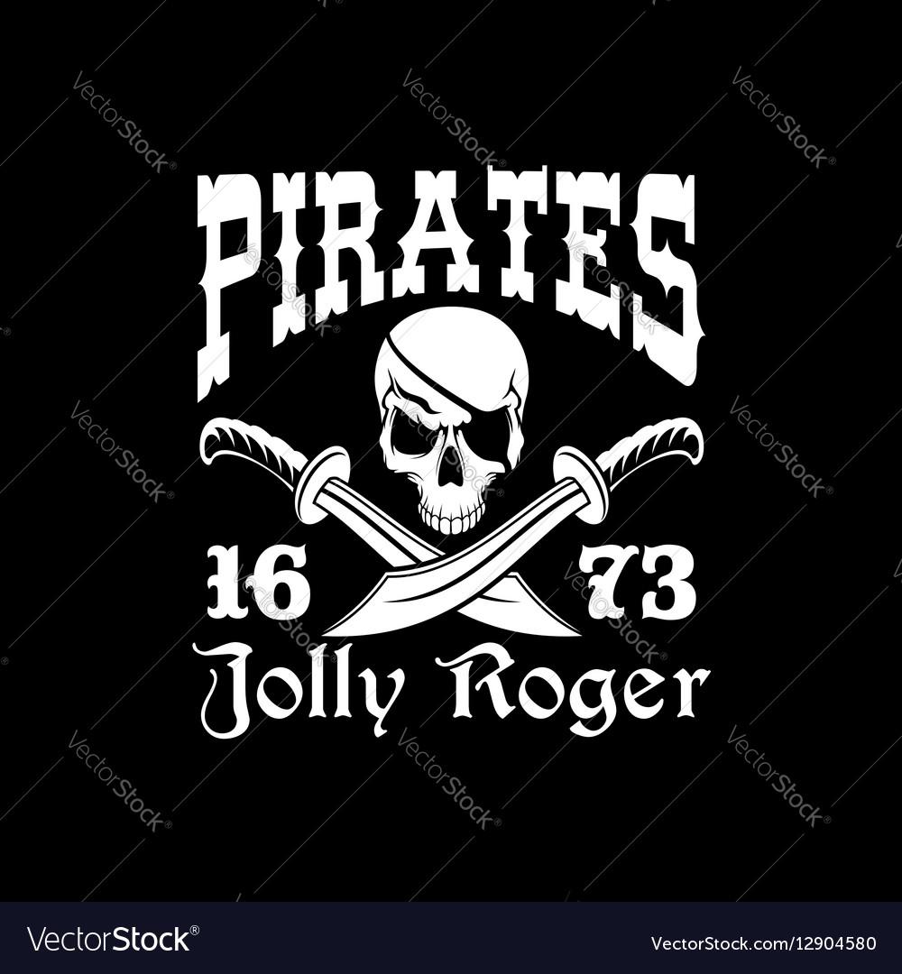 Pirates poster of Jolly Roger symbol emblem vector image