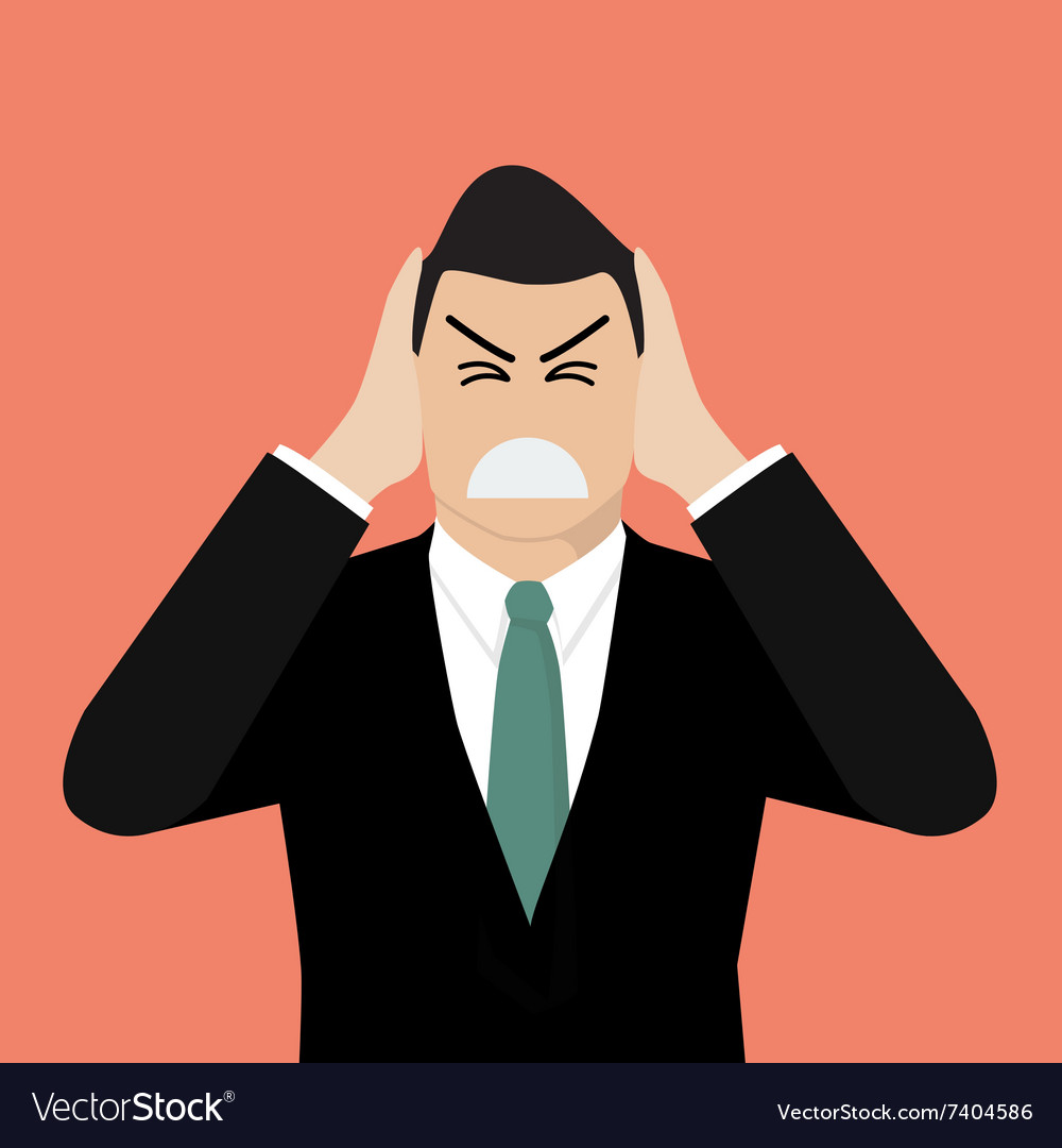 Businessman covering his ears with his hands vector image