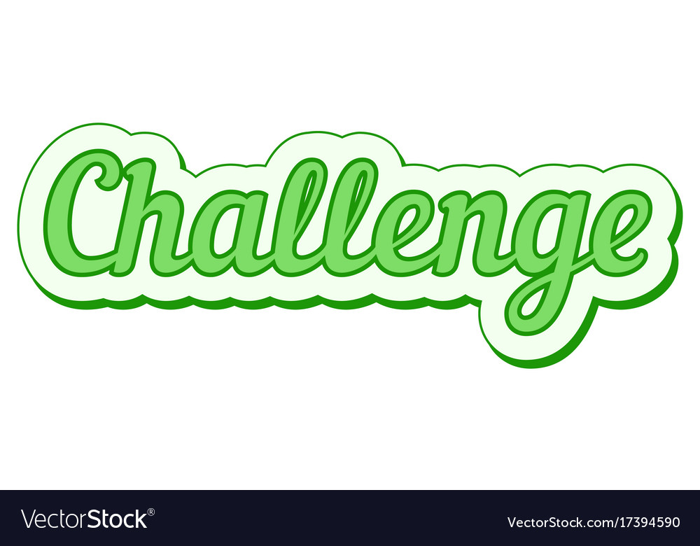 Challenge sticker green grunge pop art vector image