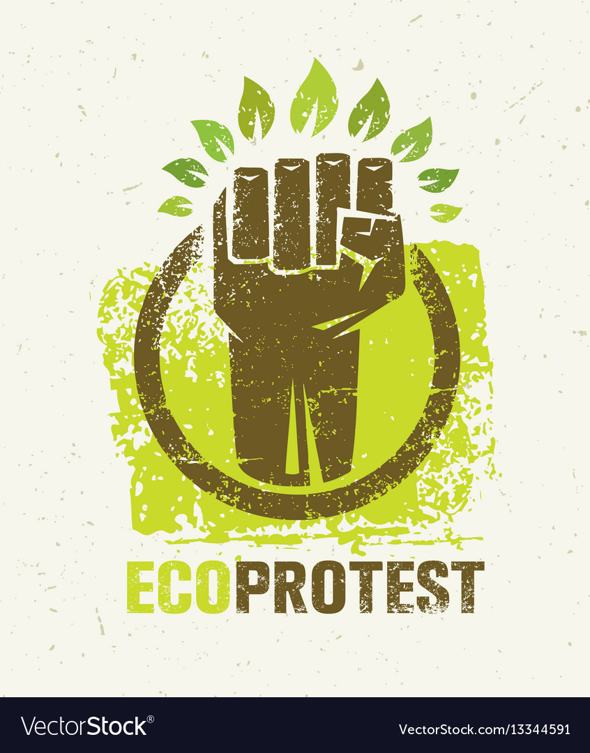 Eco protest creative green poster concept organic vector image
