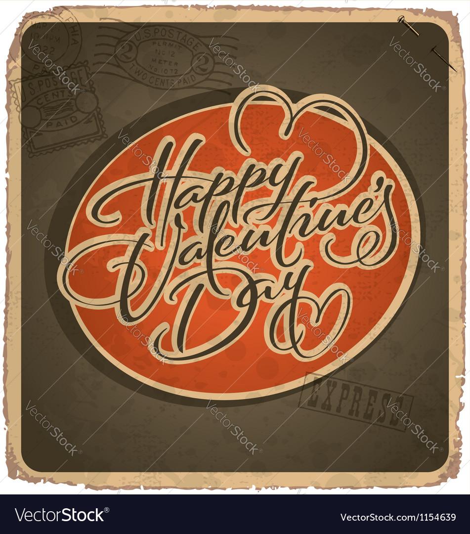 Hand-lettered vintage Valentines card vector image