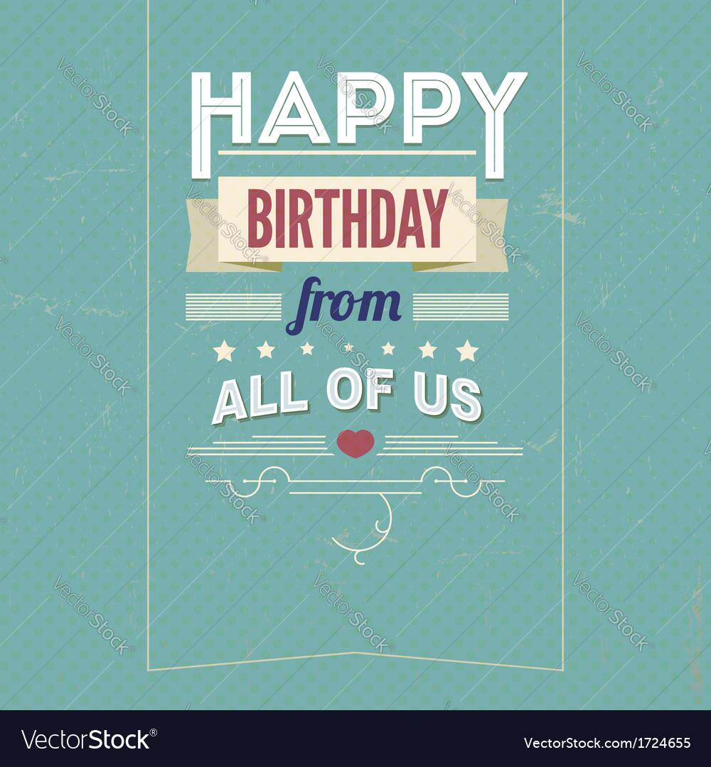 Vintage retro happy birthday card with fonts Vector Image – Vintage Happy Birthday Cards