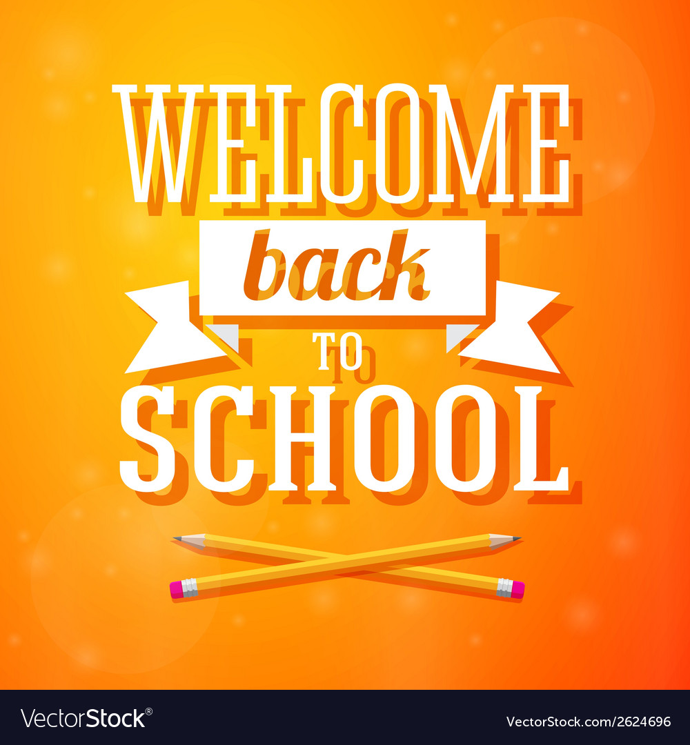 Welcome back to school greeting card with crossed vector image kristyandbryce Choice Image