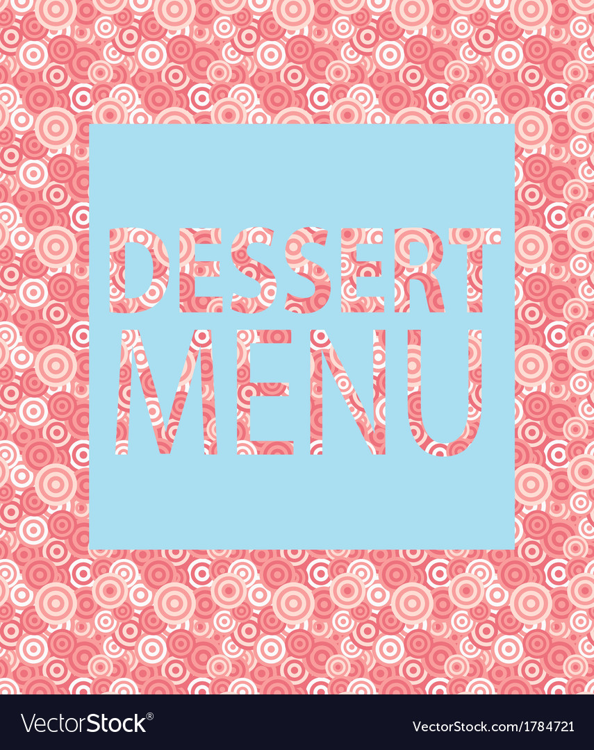 Dessert Menu Template Vector Image  Dessert Menu Template