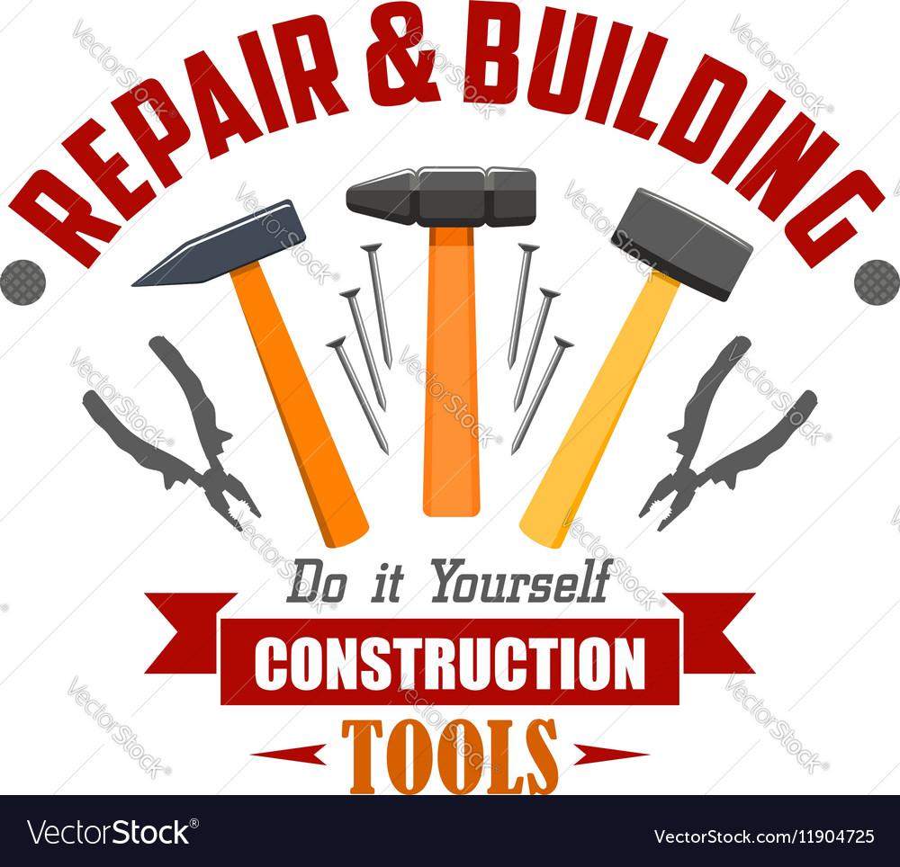 Repair building construction tools sign vector image
