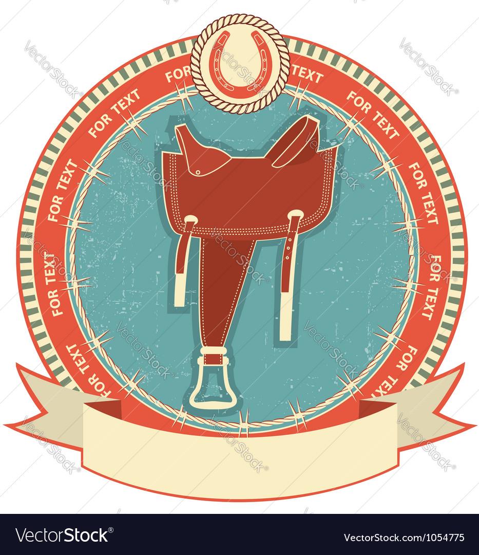 Western saddle on label background isolated on vector image