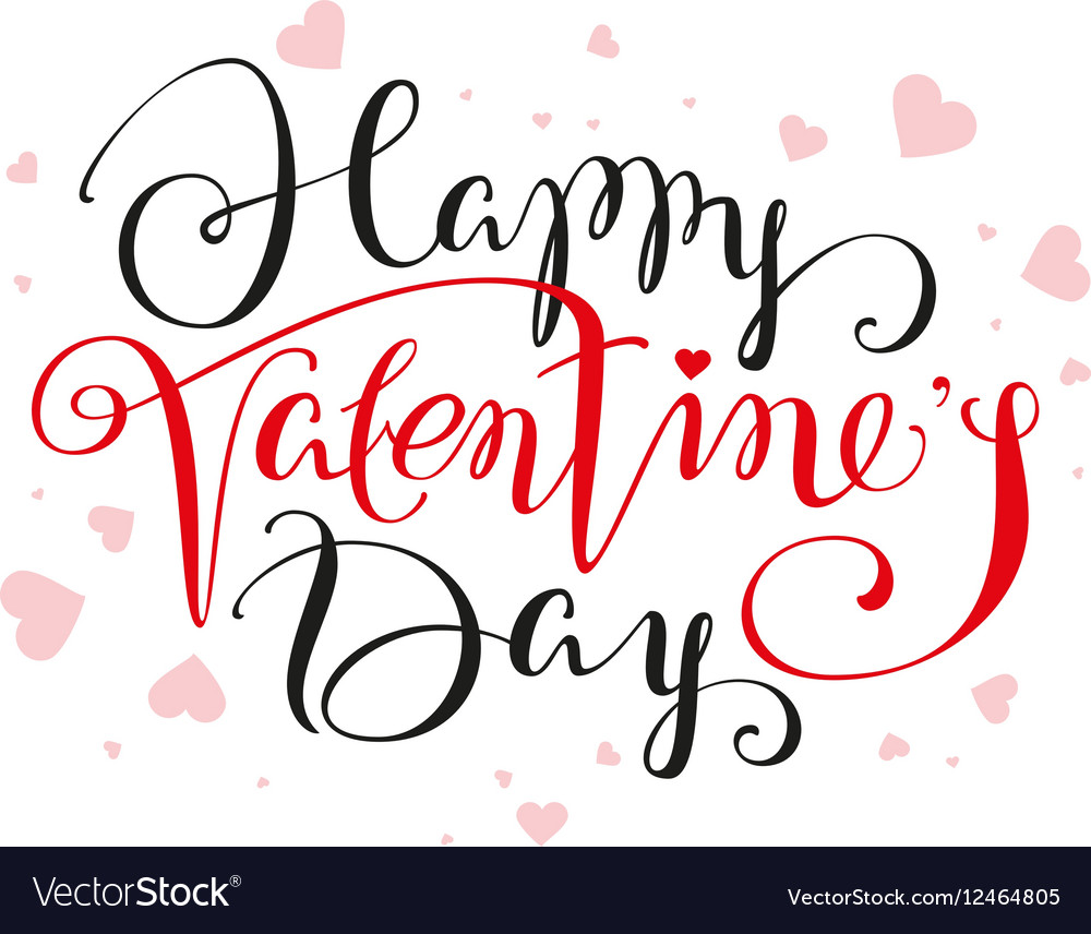 Happy Valentines Day lettering text for greeting vector image