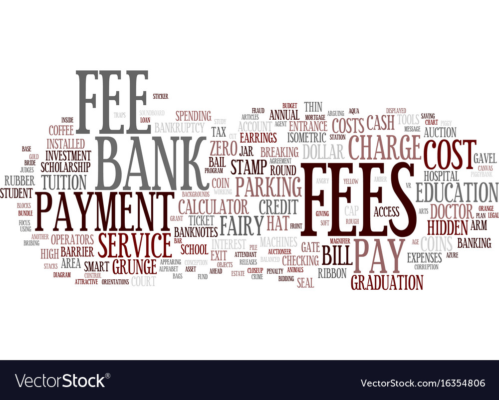 Fees word cloud concept vector image