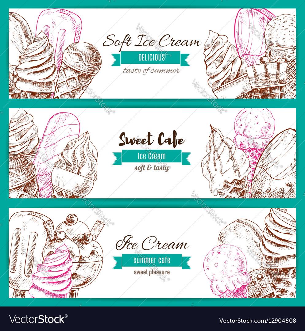 Ice cream desserts sketch banners set vector image