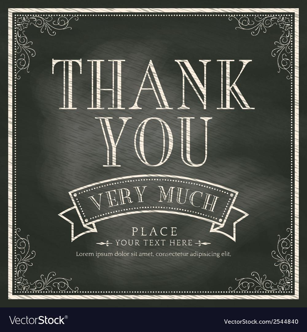 Thank You wording Vintage Chalkboard Background vector image