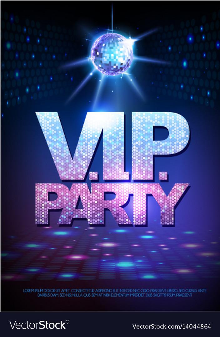Disco ball background disco poster vip party vector image