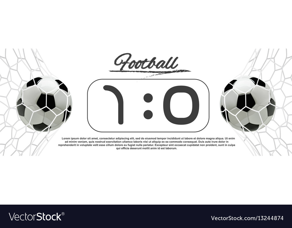 Soccer or football ball with scoreboard vector image