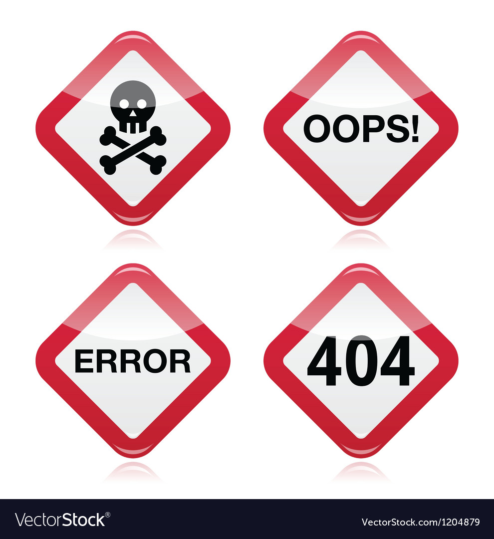 Danger oops error 404 red warning sign vector image