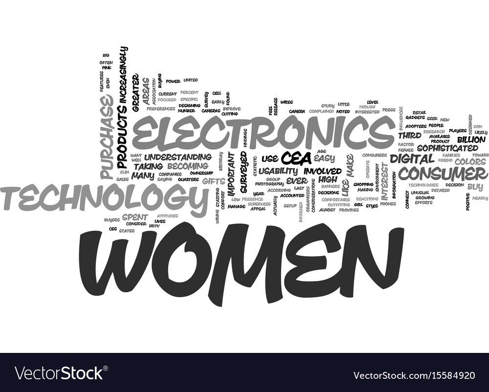 Women are major electronics consumers text word vector image