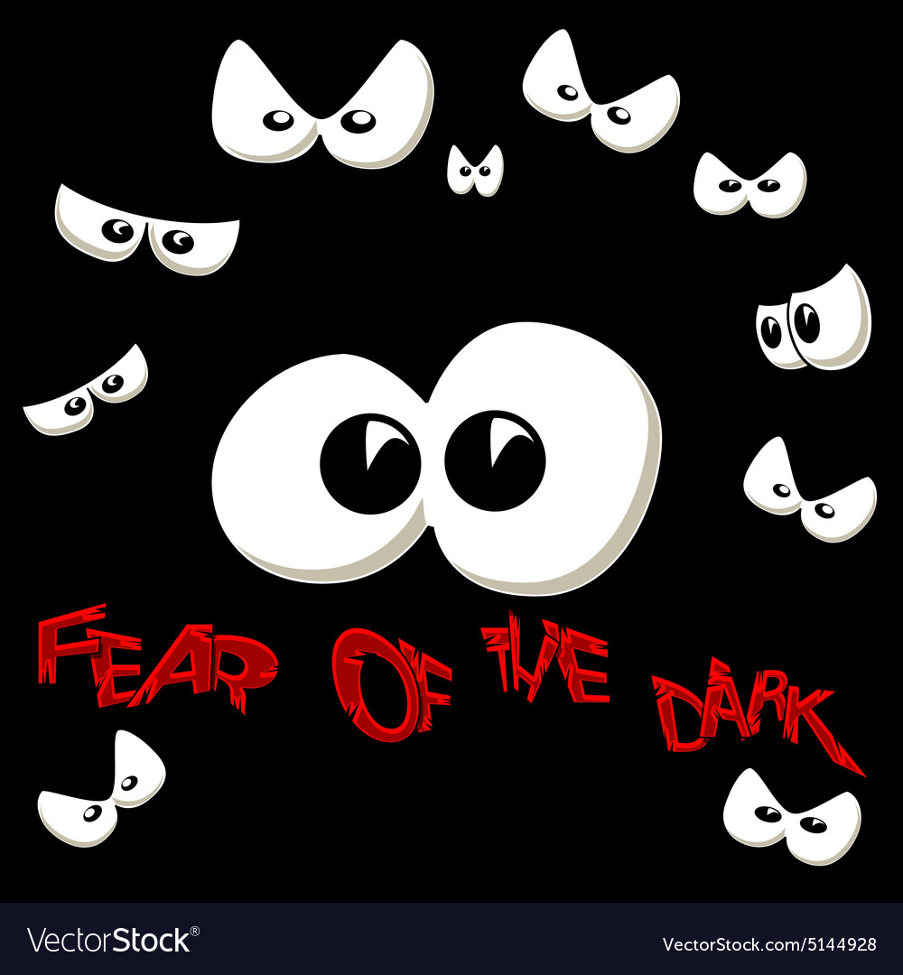 Fear of the dark vector image