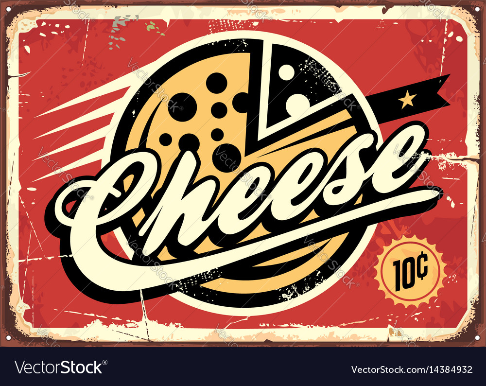 Cheese vintage sign vector image