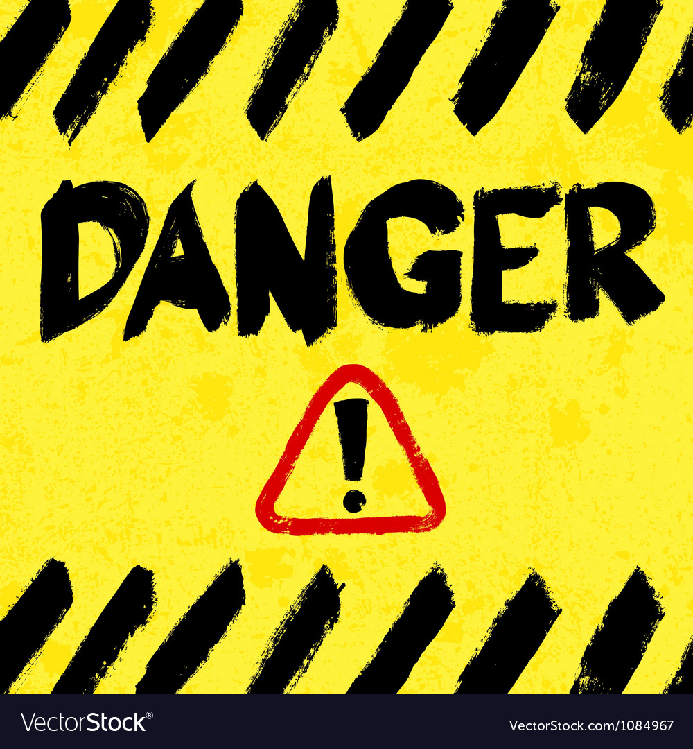 Warning sign worn and grungy vector image