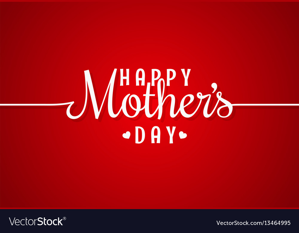 Mothers day line vintage lettering background vector image