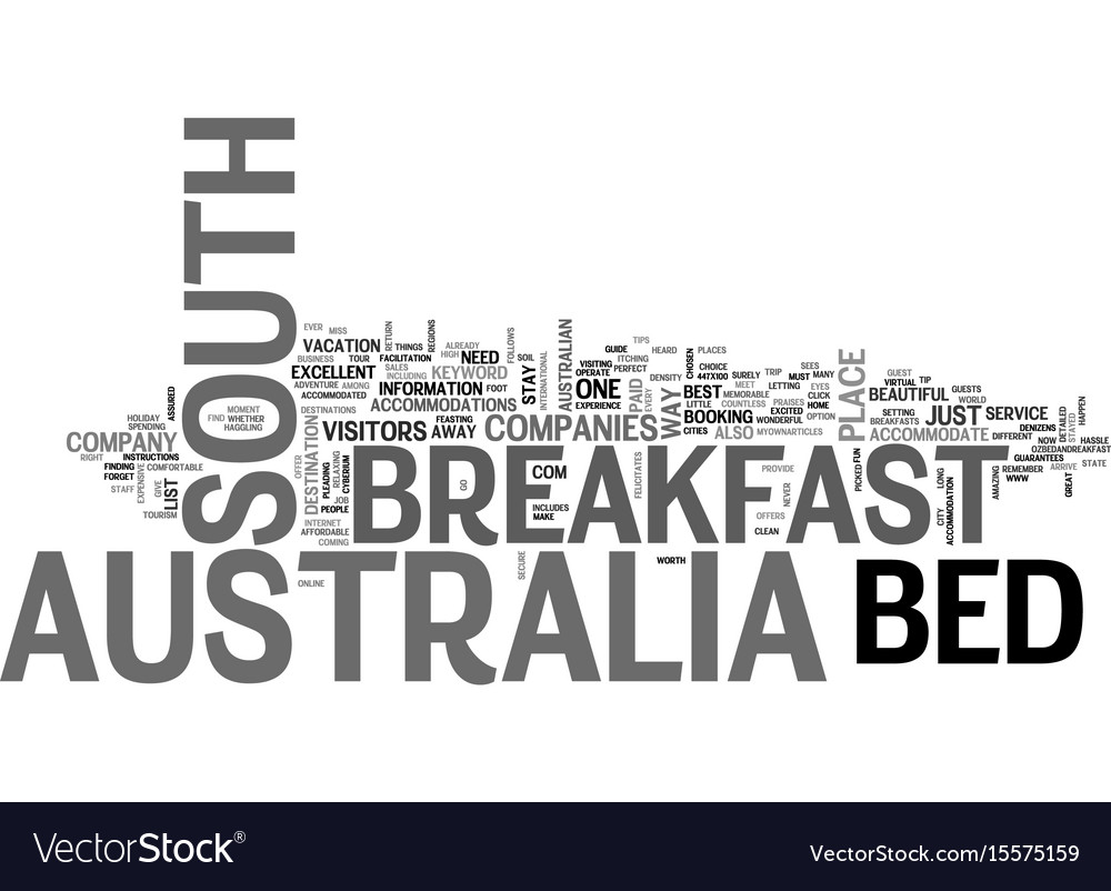 Bed and breakfast south australia text word cloud vector image