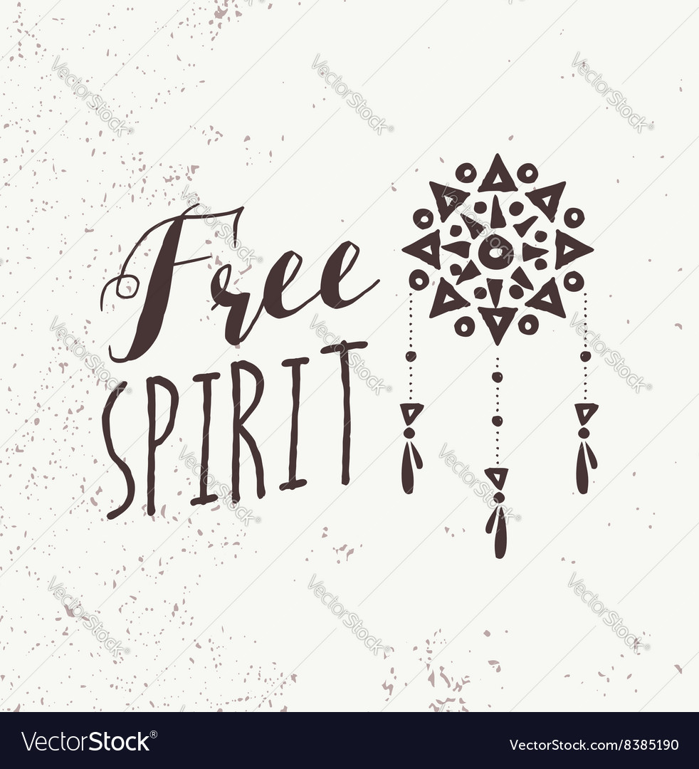 Black And White Boho Design Be A Free Spirit Vector Image