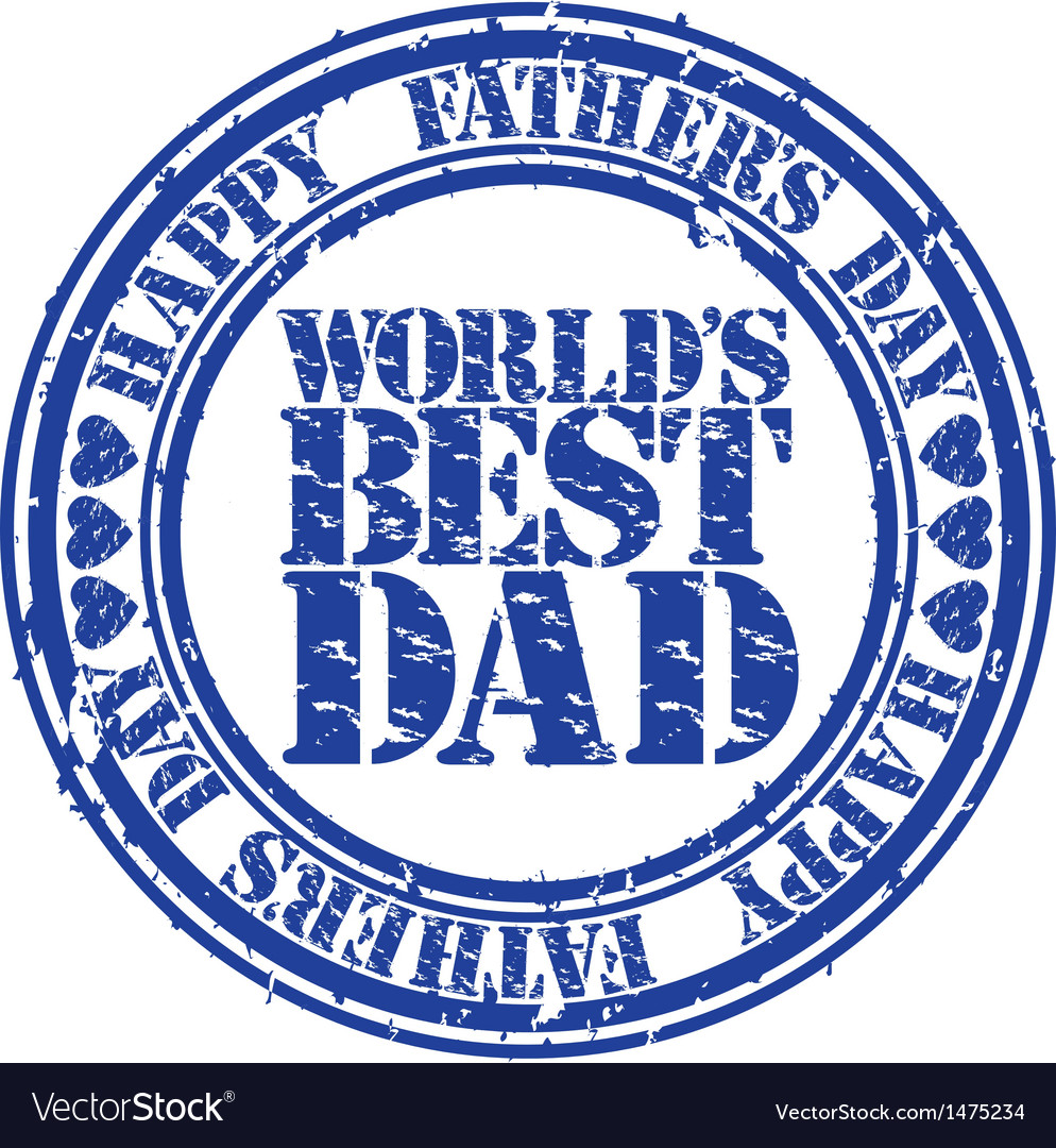 Happy fathers day worlds best dad stamp vector image