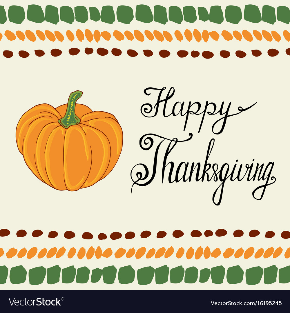 Thanksgiving day calligraphic poster with pumpkin vector image