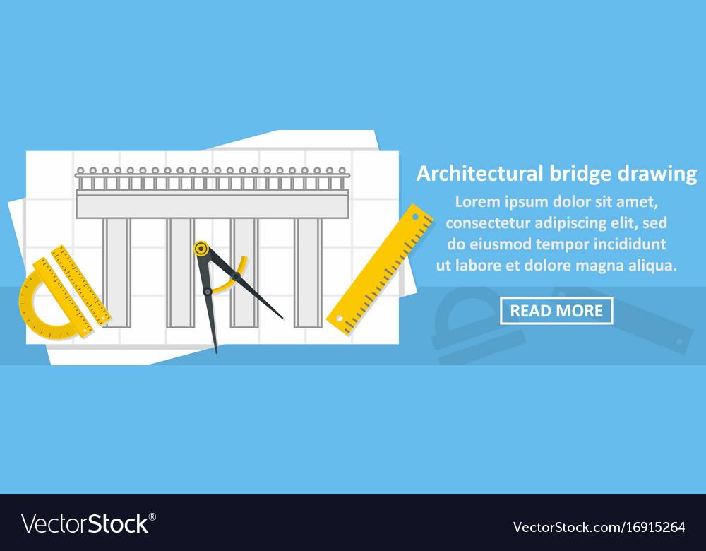 Architectural bridge drawing banner horizontal vector image