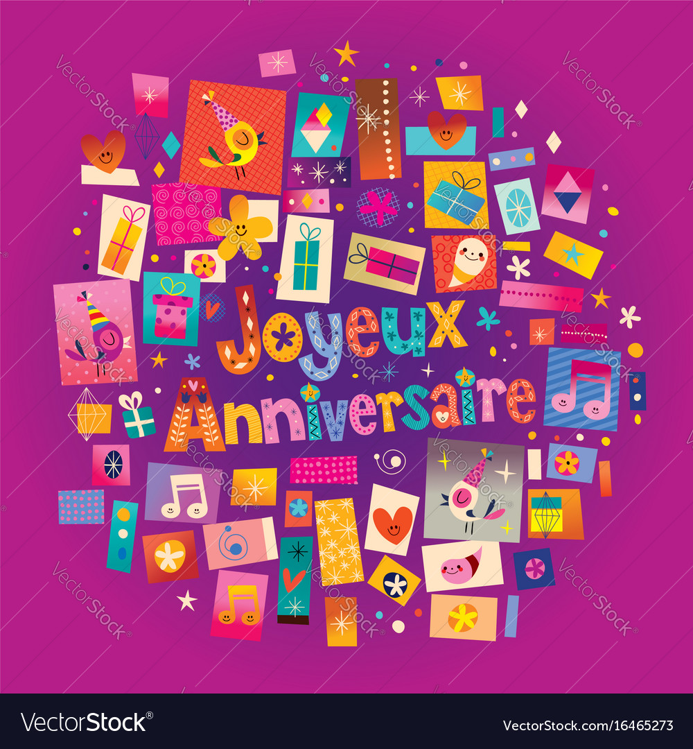Joyeux anniversaire happy birthday in french greet joyeux anniversaire happy birthday in french greet vector image kristyandbryce Gallery