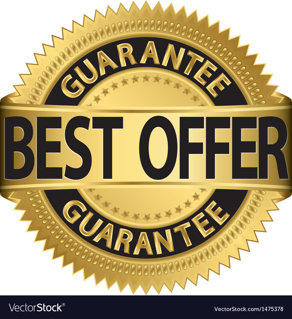 Best offer guarantee golden label vector image