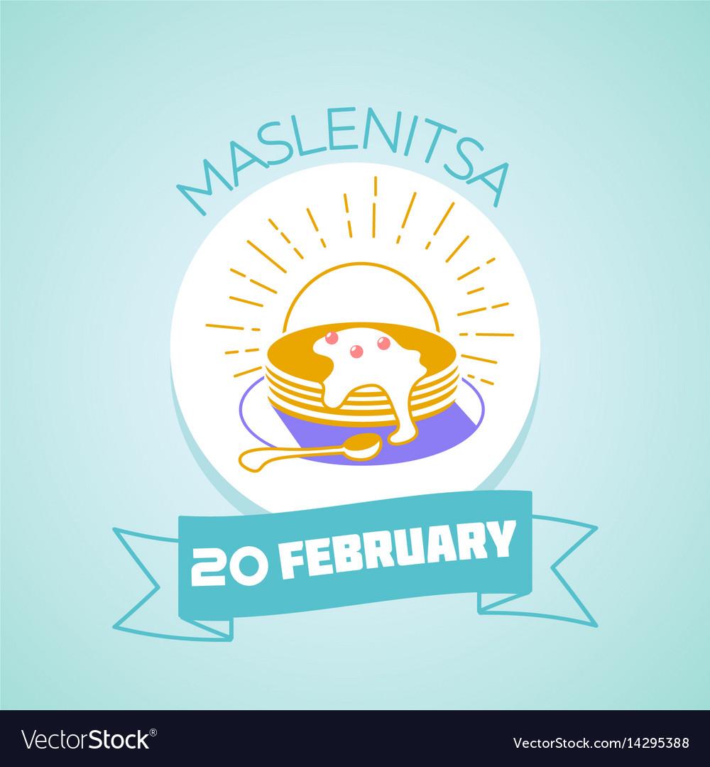 20 february maslenitsa vector image