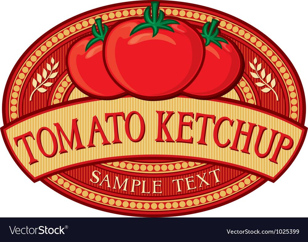 Tomato ketchup label vector image