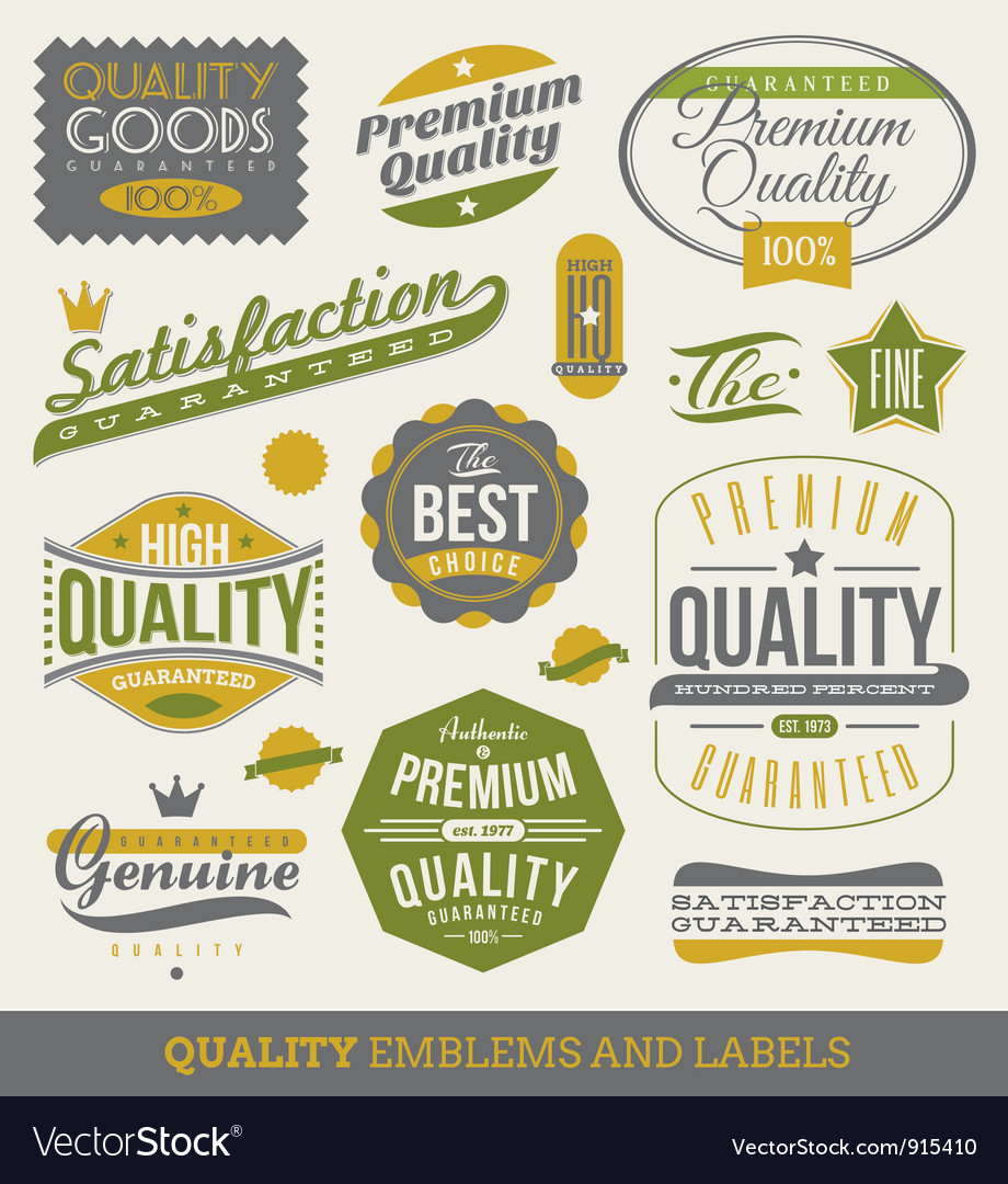 Guaranteed and quality - emblems and labels vector image