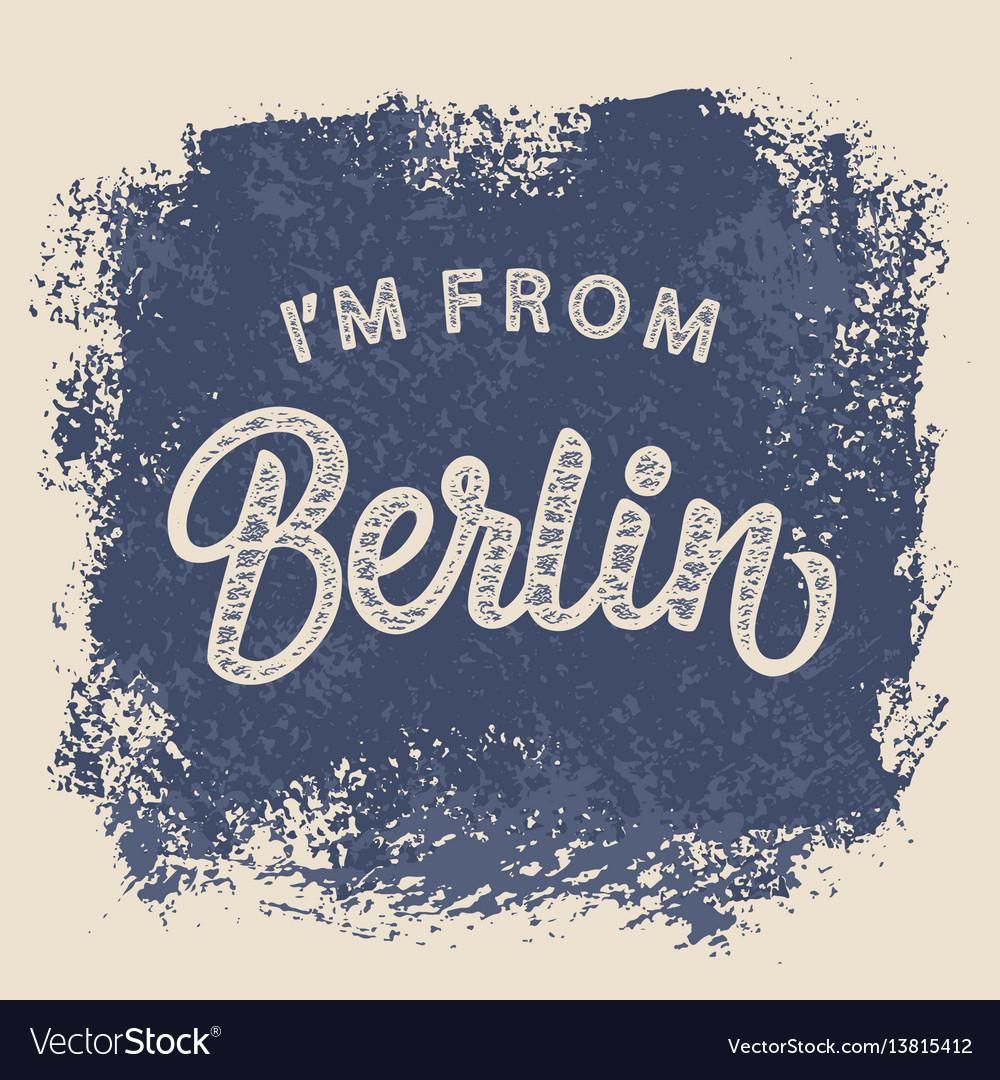 Design 54 Berlin im from berlin t shirt print design royalty free vector