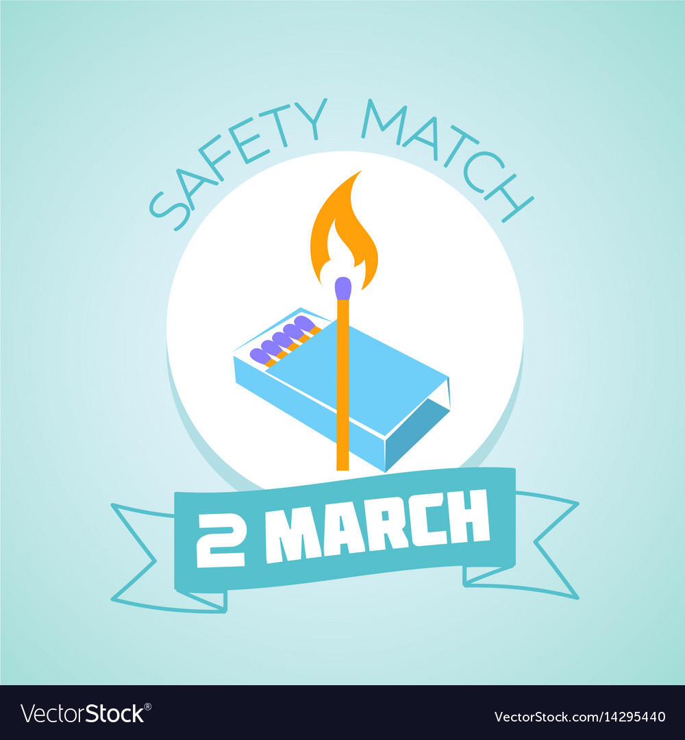 2 march safety match day vector image