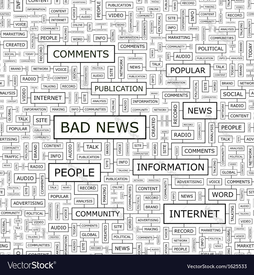BAD NEWS vector image