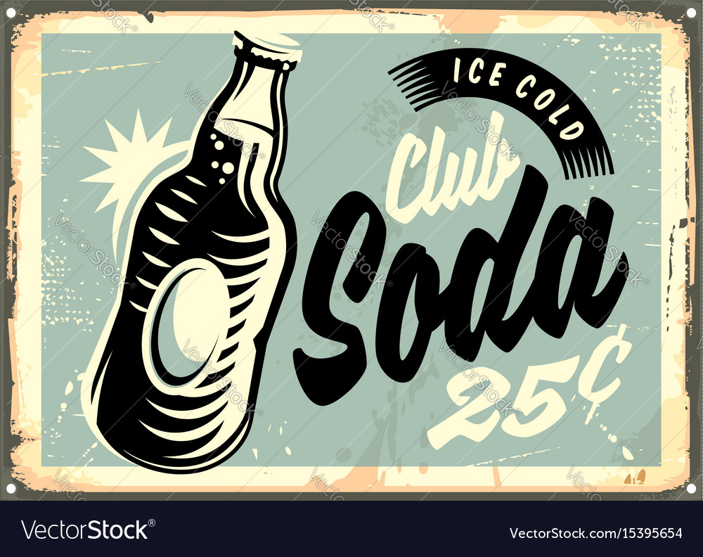 Club soda promotional retro tin sign vector image