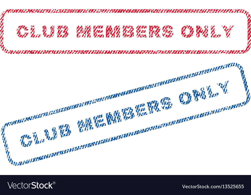 Club members only textile stamps vector image