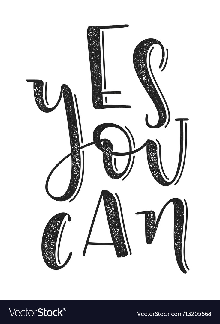 Yes you can typographic poster hand drawn vector image
