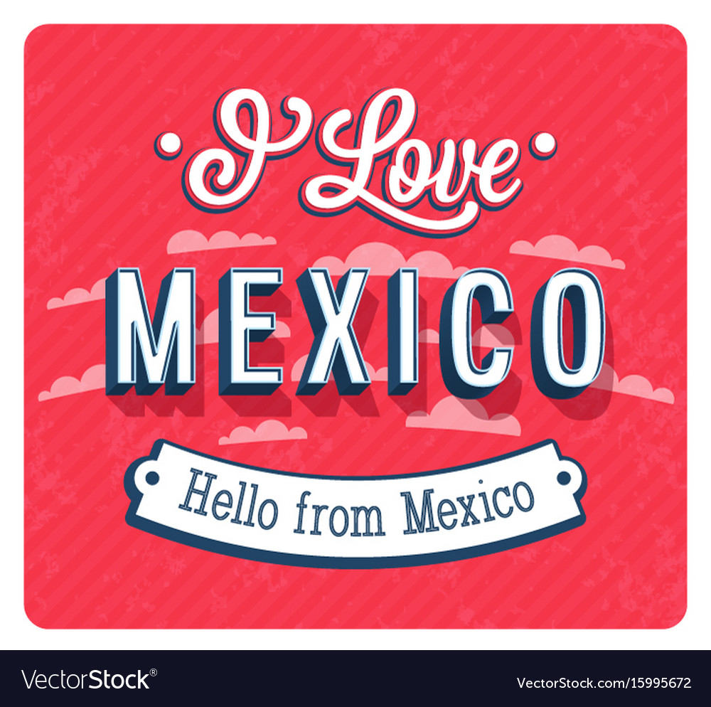 Vintage greeting card from mexico vector image