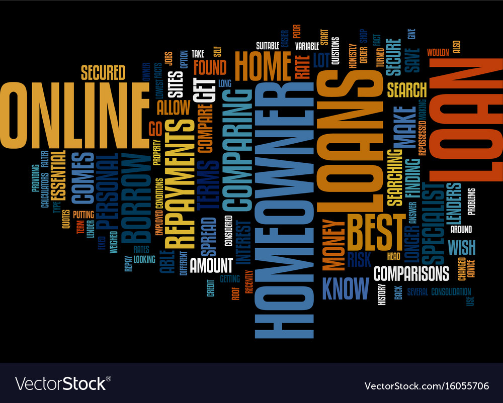 The best homeowner loans can be found if you vector image