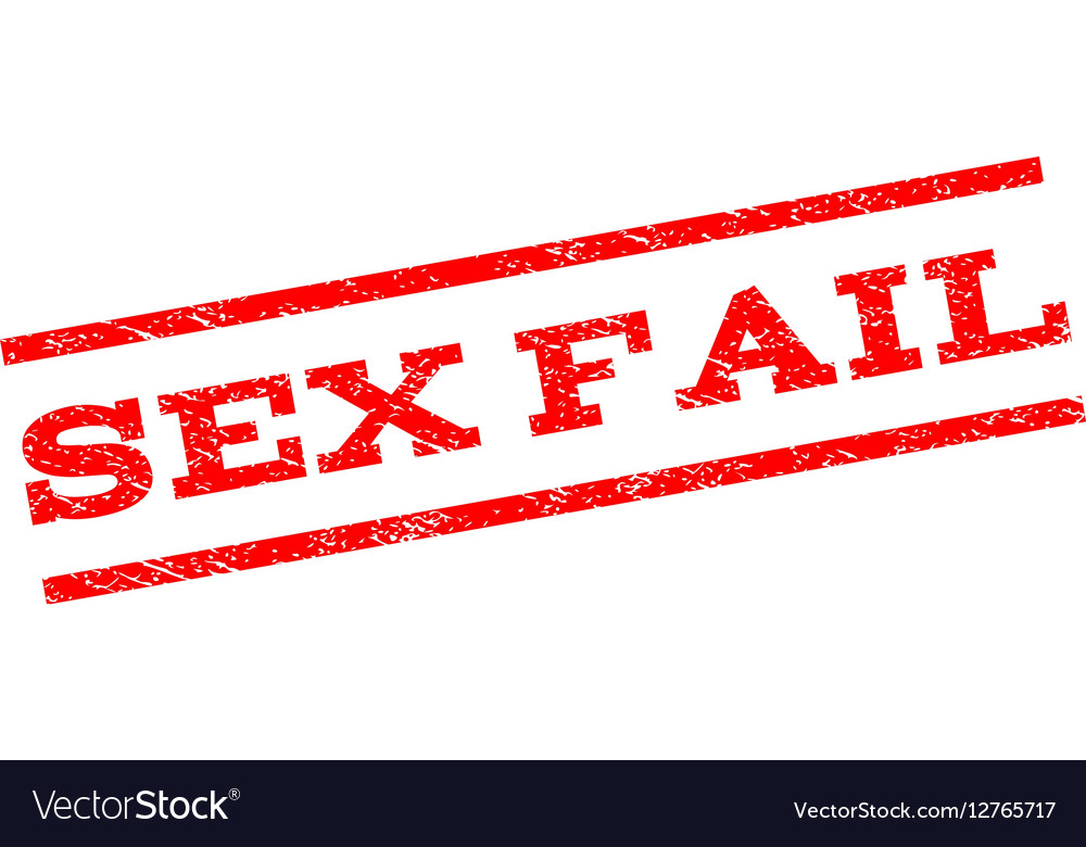 Sex Fail Watermark Stamp Royalty Free Vector Image - VectorStockSex Fail Watermark Stamp vector image on VectorStock - 웹